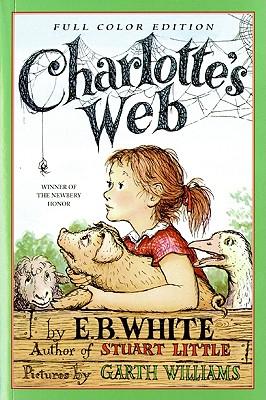 Charlotte's Web By White, E. B./ Williams, Garth (ILT)/ Wells, Rosemary (ILT)