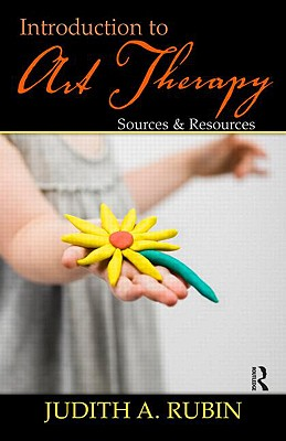 Introduction to Art Therapy By Rubin, Judith A.