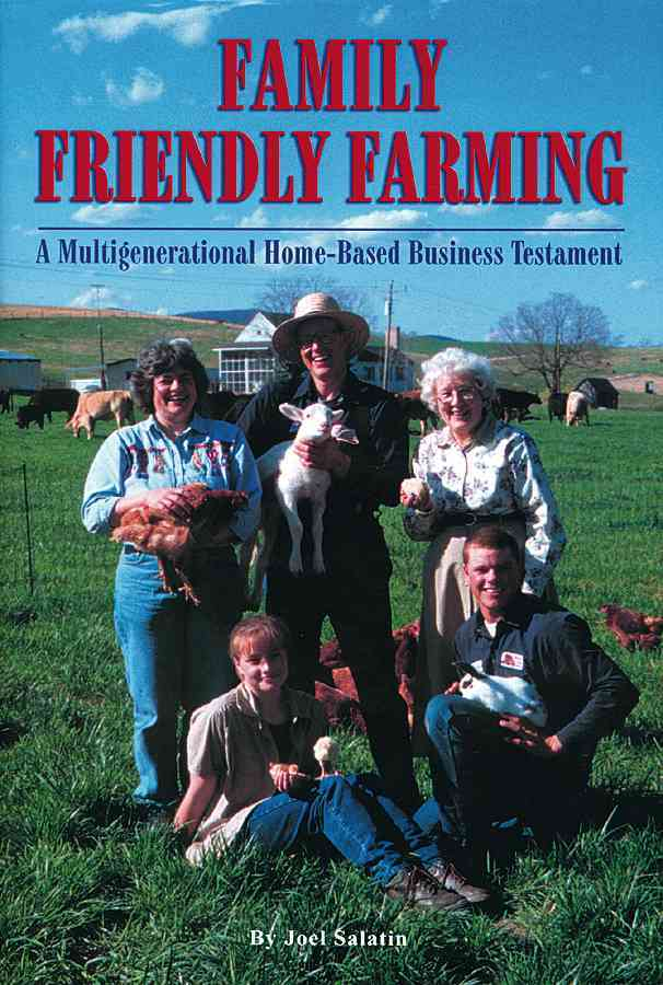 Family Friendly Farming By Salatin, Joel